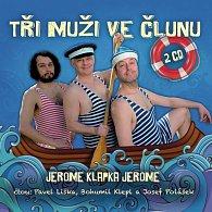 Tři muži ve člunu - 2CD (čte Bohumil Klepl, Pavel Liška, Josef Polášek)