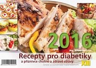 Recepty pro diabetiky XIII - stolní kalendář 2016