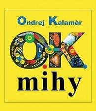 O.K.mihy.