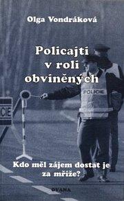 Policajti v roli obviněných