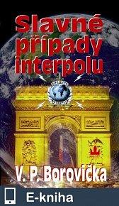 Slavné případy interpolu (E-KNIHA)