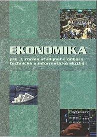 Ekonomika pre 3. ročník študijného odboru technické a informatické služby