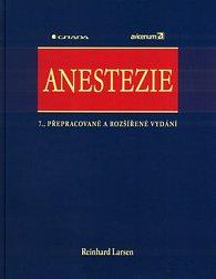 Anestezie - 7.přepr. a rozšíř. vydání