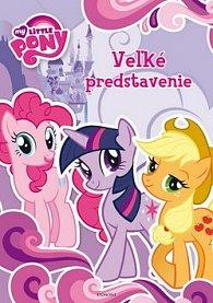 My Little Pony Veľké predstavenie