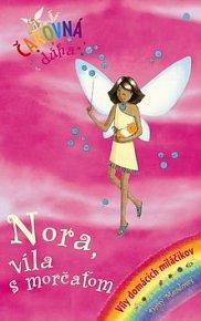 Nora, víla s morčaťom