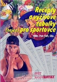 Recepty a výživové tabulky (nejen) pro sportovce
