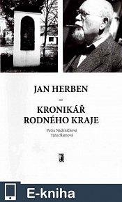 Jan Herben – kronikář rodného kraje (E-KNIHA)