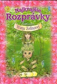 Najkrajšie rozprávky Kamienky Hany Zelinovej