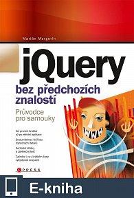 jQuery bez předchozích znalostí (E-KNIHA)