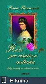 Růže pro císařovu milenku (E-KNIHA)