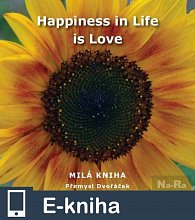 Happiness in Life is Love (E-KNIHA)