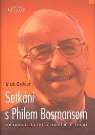 Setkání s Philem Bosmansem