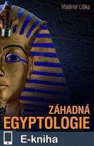 Záhadná egyptologie (E-KNIHA)