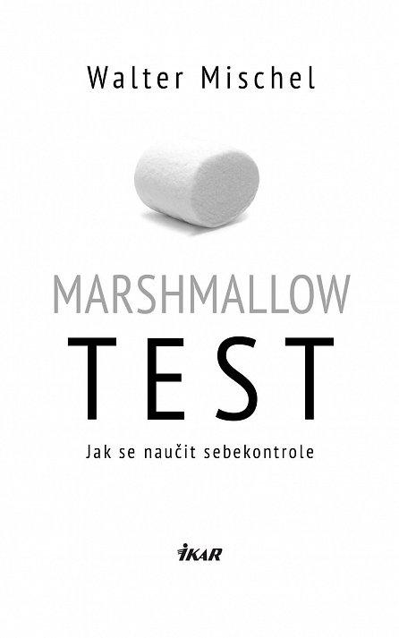 Náhled Marshmallow test - Jak se naučit sebekontrole