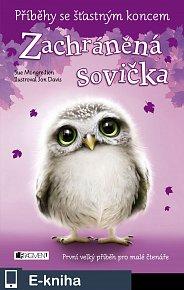 Příběhy se šťastným koncem – Zachráněná sovička (E-KNIHA)