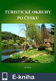 Turistické okruhy po Česku (E-KNIHA)