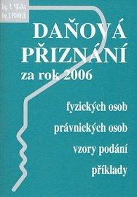 Daňová přiznání za rok 2006