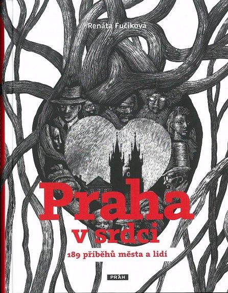 Náhled Praha v srdci - 189 příběhů města a lidí
