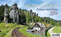 Kalendář stolní 2013 - Křížem krážem Českou republikou