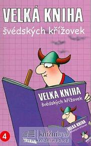 Velká kniha švédských křížovek 4. - společník do vlaku,na chatu...