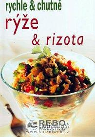 Rýže a rizota - rychle & chutně