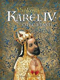 Karel IV. - Otec vlasti