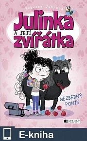 Julinka a její zvířátka – Nezbedný poník (E-KNIHA)