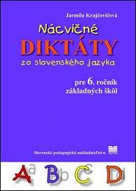Nácvičné diktáty zo slovenského jazyka pre 6. ročník základných škôl