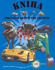 Kniha zábavných aktivít pre chlapcov