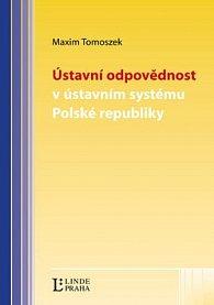 Ústavní odpovědnost v ústavním systému Polské republiky
