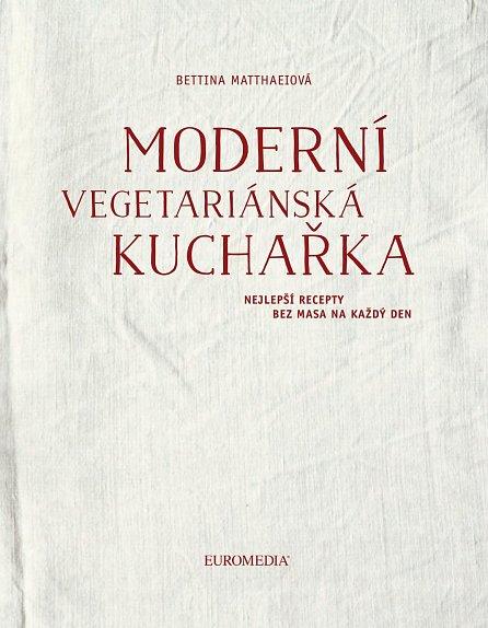Náhled Moderní vegetariánská kuchařka