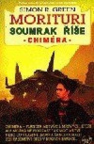 Soumrak říše 2 - Chiméra