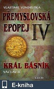 Přemyslovská epopej IV. (E-KNIHA)