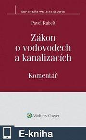Zákon o vodovodech a kanalizacích (č. 274/2001 Sb.) - Komentář (E-KNIHA)