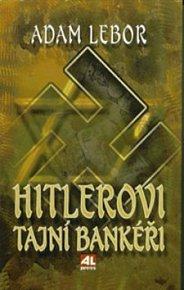 Hitlerovi tajní bankéři
