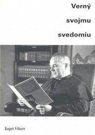 Eugen Filkorn Verný svojmu svedomiu
