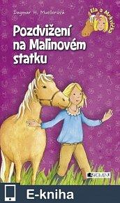 Ela a Mrkvička – Pozdvižení na Malinovém statku (E-KNIHA)