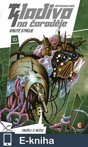 Kladivo na čaroděje 3: Kruté stroje (E-KNIHA)
