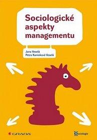 Sociologické aspekty managementu