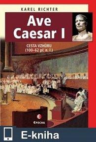 Ave Caesar 1 (E-KNIHA)
