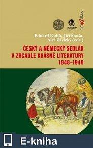 Český a německý sedlák v zrcadle krásné literatury 1848-1948 (E-KNIHA)
