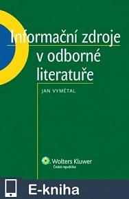 Informační zdoje v odborné literatuře (E-KNIHA)
