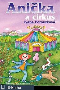 Anička a cirkus (E-KNIHA)
