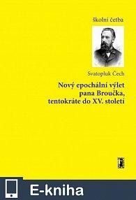 Nový epochální výlet pana Broučka, tentokráte do XV. století (E-KNIHA)