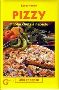 Pizzy mnoha chutí a nápadů - 300 receptů