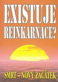 Existuje reinkarnace?