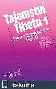 Tajemství Tibetu 1 - Sedm tibetských textů (E-KNIHA)
