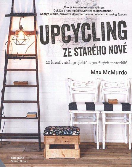 Náhled Upcycling - ze starého nové