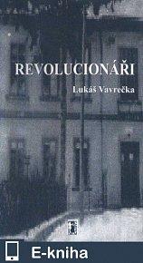 Revolucionáři (E-KNIHA)