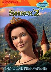 Shrek 2 Polnočné prekvapenie